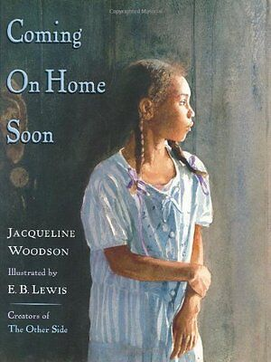 Coming on Home Soon (Caldecott Honor Book) by Jacqueline Woodson