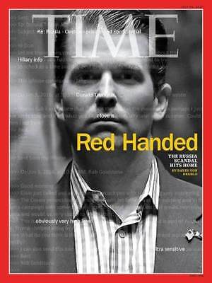 TIME Magazine Donald Trump Jr. RED HANDED Russia Scandal July 2017 WITH LABEL