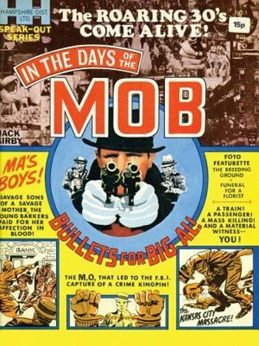 In The Days Of The Mob By Jack Kirby: New