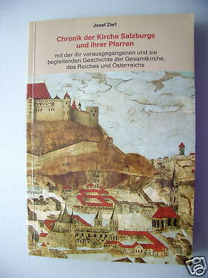 Chronik der Kirche Salzburgs und ihre Pfarren 1987