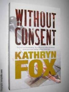 Without Consent by KATHRYN FOX Rutherford Maitland Area Preview