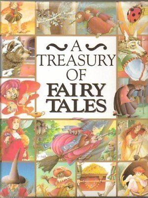 A Treasury of Fairy Tales by Annie-Claude Martin (A Treasury Of Fairy Tales Annie Claude Martin)