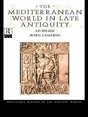 The Mediterranean World in Late Antiquity: AD 39... by Cameron, Averil Paperback