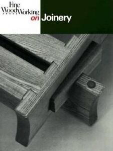 Fine Woodworking on Joinery by Fine Woodworking -Paperback