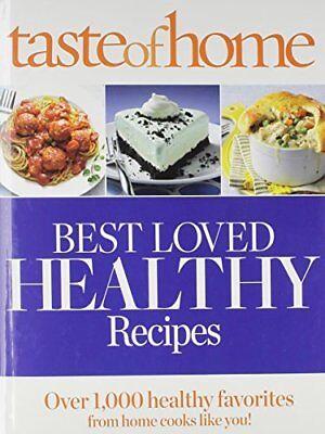 B01FJ19MBC Taste of Home Best Loved HEALTHY Recipes: Over 1,000 healthy (Taste Of Home Best Loved Healthy Recipes)