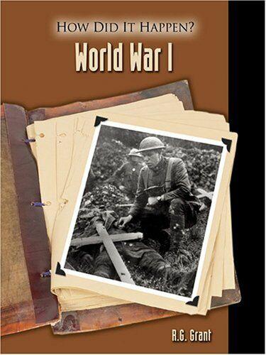 World War I  How Did It Happen