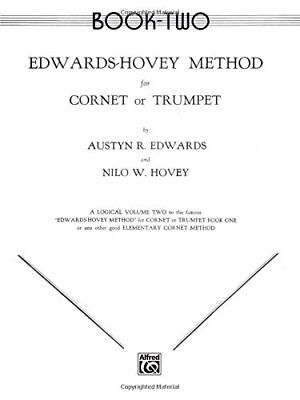 """""""Edwards-Hovey Method for Cornet or Trumpet"""" MUSIC BOOK-LEVEL TWO (2) NEW-SALE!!"""