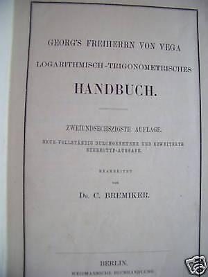 Logarithmisch-Trigonometrisches Handbuch 1878