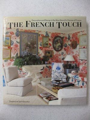 The French Touch: Decoration and Design in the Mos](Decorations In French)