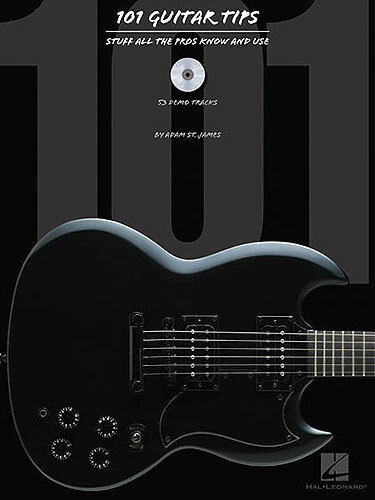 101 Guitar Tips Stuff All The Pros Know & Use Learn to Play Music Book & CD
