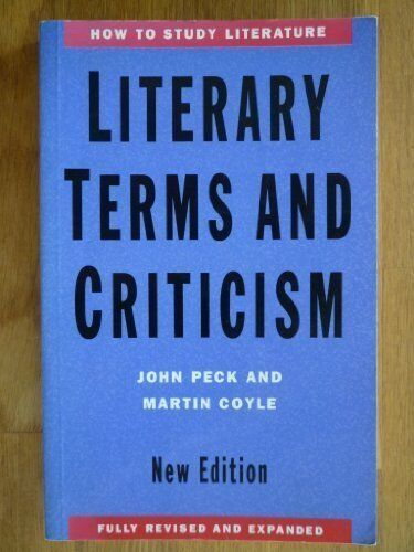 Literary Terms and Criticism (How to Study Literature),John Peck, Martin Coyle
