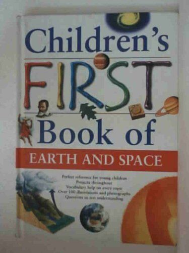 Children's first book of earth and space,Neil Morris