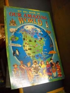 "MY BIG BOOK OF OUR AMAZING WORLD 16"" X 23"" 2000 HARD COVER TORMO"