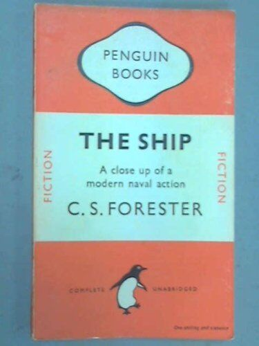 The Ship,C. S. Forester