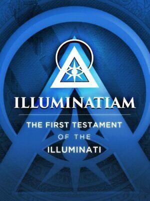 Illuminatiam The First Testament Of The