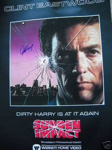 CLINT EASTWOOD SIGNED MOVIE POSTER SUDDEN IMPACT PROOF! AUTOGRAPHED