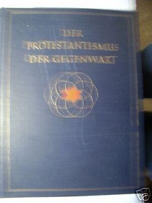 Der Protestantismus der Gegenwart 1934