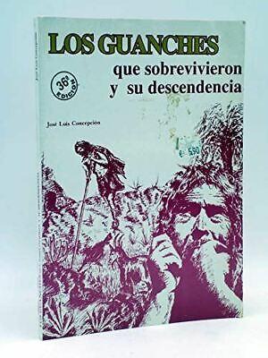 Los guanches que sobrevieron y su descendencia, Concepción, José Luis, Very Good