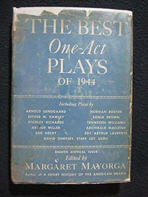 The Best One-Act Plays of 1944 [Hardcover] [Jan 01, 1945] MAYORGA, Margaret,