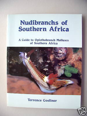 Nudibranchs of Southern Africa Opisthobranch Molluscs