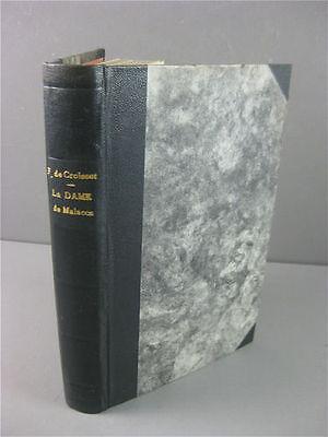 LA DAME DE MALACCA ,POUR COLLECTIONNEURS :  ROMAN