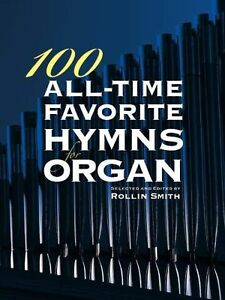 100 All Time Favorite Hymns Learn Play Amazing Grace Organ Church Music Book