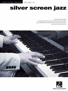 Silver Screen Jazz : Jazz Piano Solos Series Volume 37 (2015