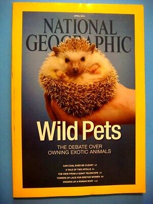National Geographic Apr 2014  Exotic Pets  Coal Energy  Telescope  Roman Boats