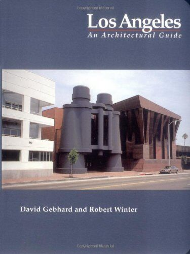 Los Angeles: An Architectural Guide