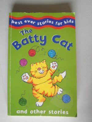 Batty Cat's Nineteen Lives and Other Stories (Best Ever Stories for Kids)