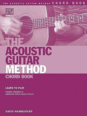 The Acoustic Guitar Method Chord Book Learn to Play Beginner Music Book