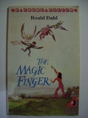 The Magic Finger (Young Puffin Books),Roald Dahl, Pat Marriott