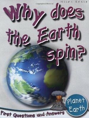 Very Good, Planet Earth: Why Does the Earth Spin? (First Questions and Answers), - Does The Earth Spin