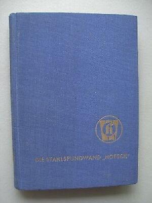 Die Stahlspundwand Hoesch Westfalenhütte um 1950??
