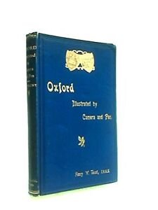 Antique: Oxford Illustrated by Camera and Pen by Henry W. Taunt