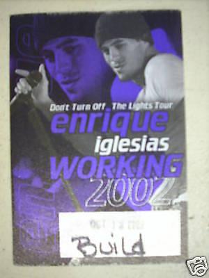 ENRIQUE IGLESIAS 2002 TOUR UNUSED BACKSTAGE PASS