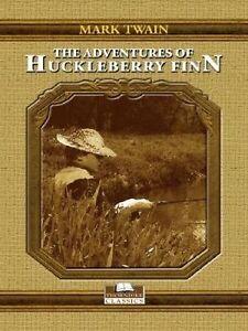 NEW The Adventures of Huckleberry Finn by Mark Twain
