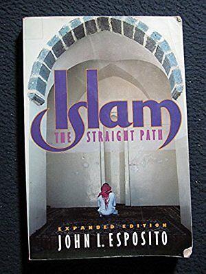 Islam  The Straight Path  Jan 02  1992  Esposito  John L