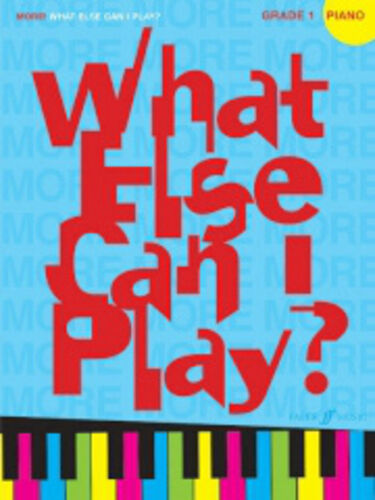 More what else can I play? Piano Grade 1; Various, Piano Solo - 571530478
