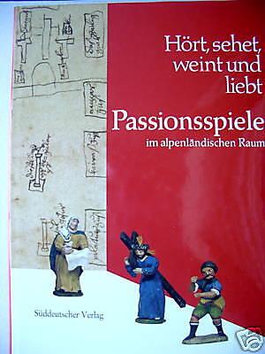 Passionsspiele im alpenländischen Raum 1990 Passion