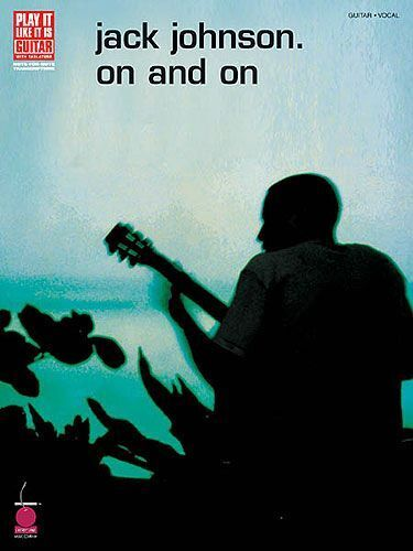 Jack Johnson On And On Learn to Play Guitar TAB Chords Music Book
