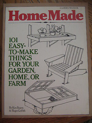 HomeMade : 101 Easy-to-Make Things for Your Garden, Home, or Farm. PB ()