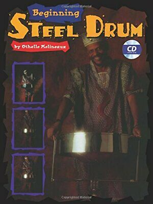 Beginning Steel Drum: Book, CD, & Poster by Molineaux, Othello ()