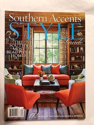 Southern Accents STYLE Guide The South