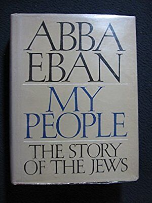 My People : The Story of the Jews [Hardcover] [Jan 01, 1968] Eban, Abba