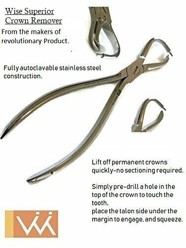 Wise Dental Crown Remover Plier. Reduces incidence of root damage