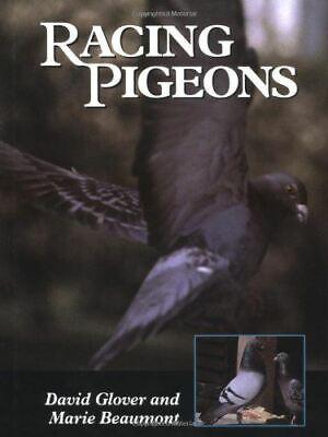Racing Pigeons, Glover, David, Very Good, Hardcover
