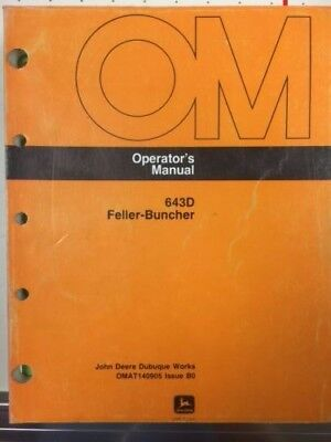 John Deere 643D  Feller Buncher Operators Manual