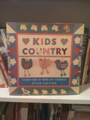 Kids Country: Crafty Gifts to Make for Children By Susie Lacome. - Gifts For Kids To Make