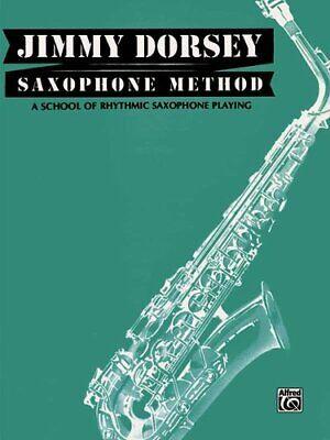 Jimmy Dorsey Saxophone Method (Tenor Saxophone) A School of Rhy... -